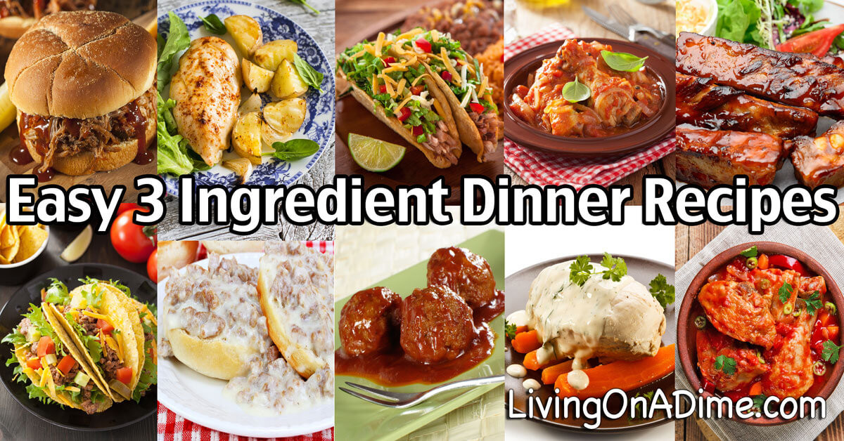 3 Ingredient Dinners  Easy 3 Ingre nt Dinner Recipes Delicious Meals Fast