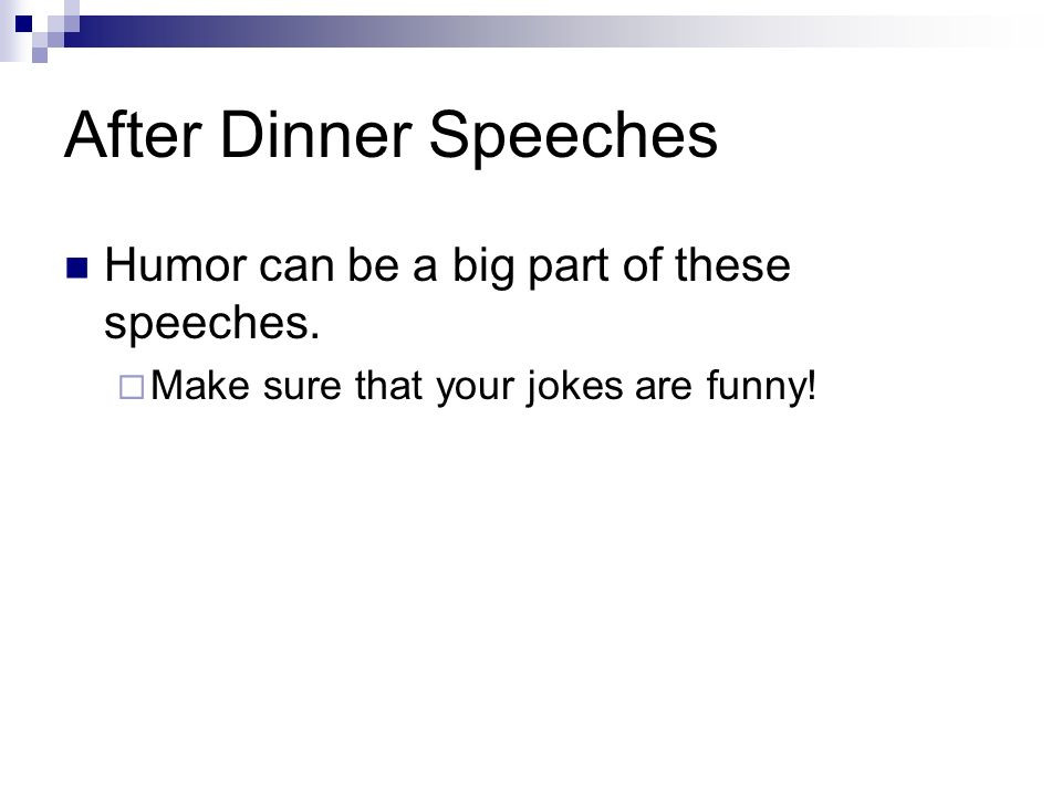 After Dinner Speech  Introduction to Public Speaking ppt