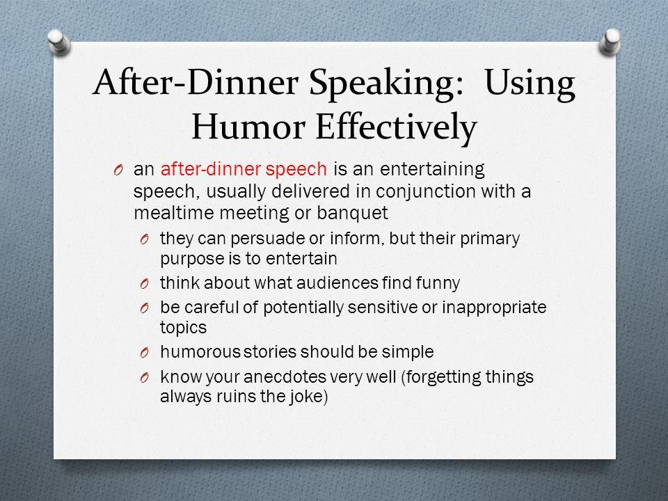 After Dinner Speech  Public Speaking Chapter Eighteen ppt video online