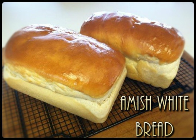 Amish White Bread  Amish White Bread – Scratch this with Sandy
