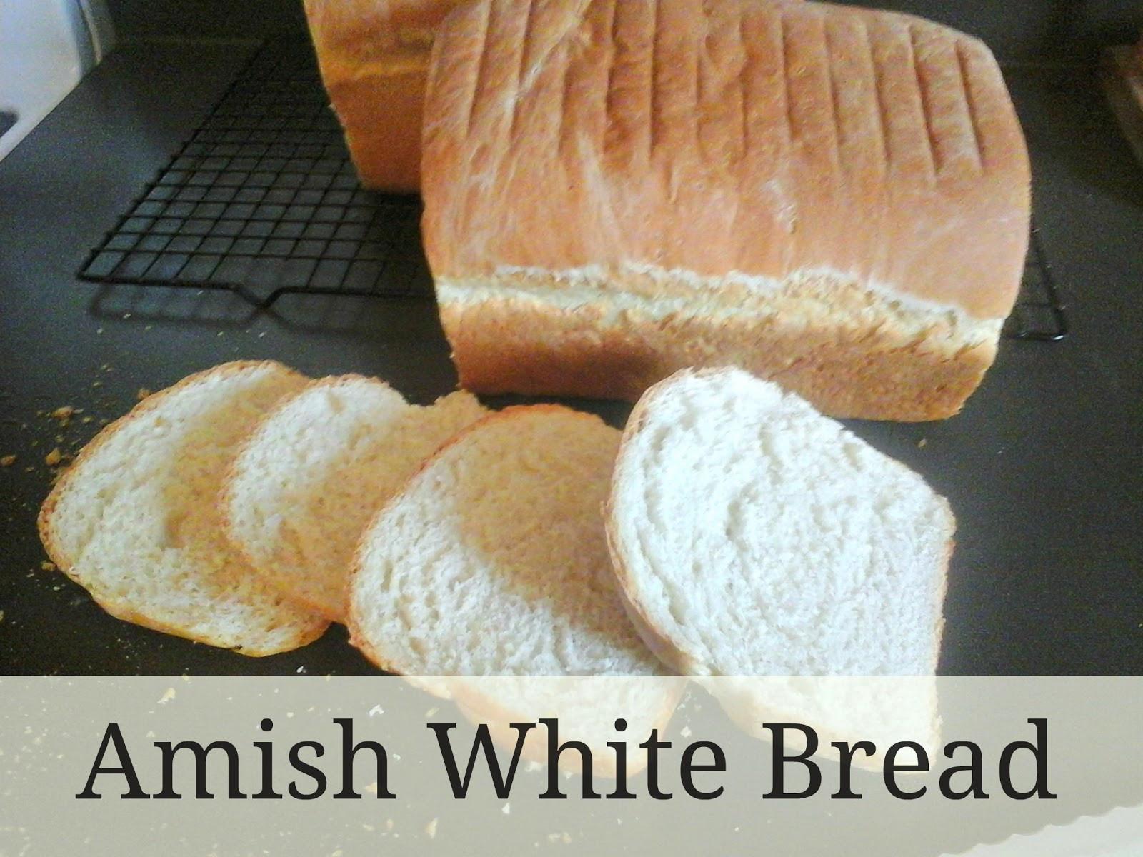 Amish White Bread  KitchenBoredum Amish White Bread