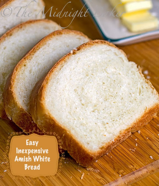 Amish White Bread  Amish White Bread The Midnight Baker