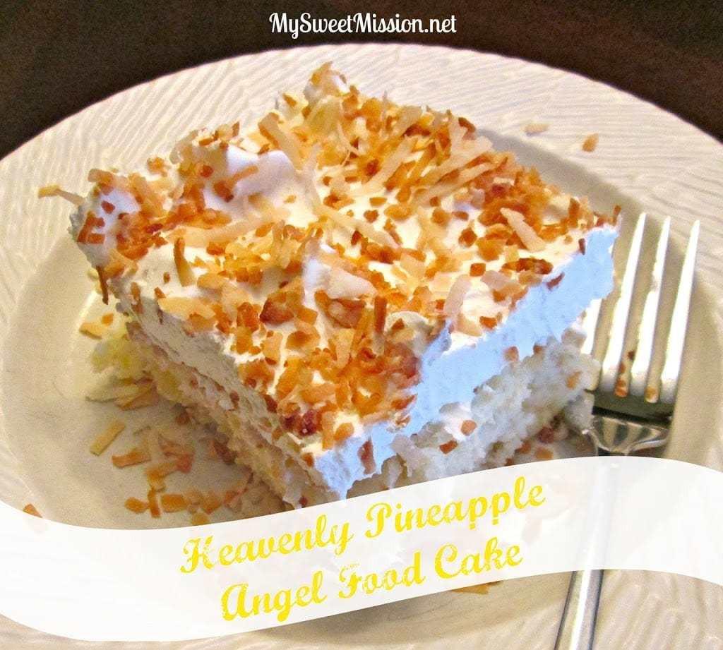 Angel Food Cake And Pineapples  Heavenly Pineapple Angel Food Cake My Sweet Mission
