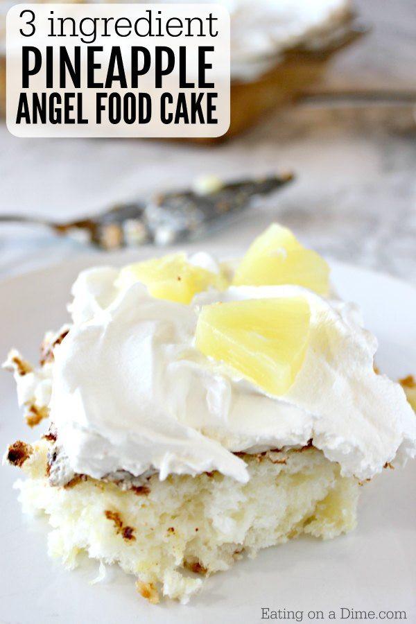 Angel Food Cake And Pineapples  2 Ingre nts Pineapple Angel Food Cake Recipe Eating on