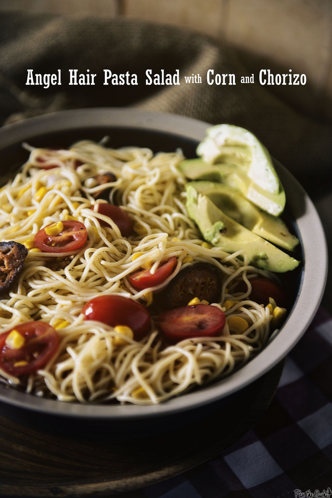 Angel Hair Pasta Salad  Angel Hair Pasta Salad with Corn and Chorizo for Pass the