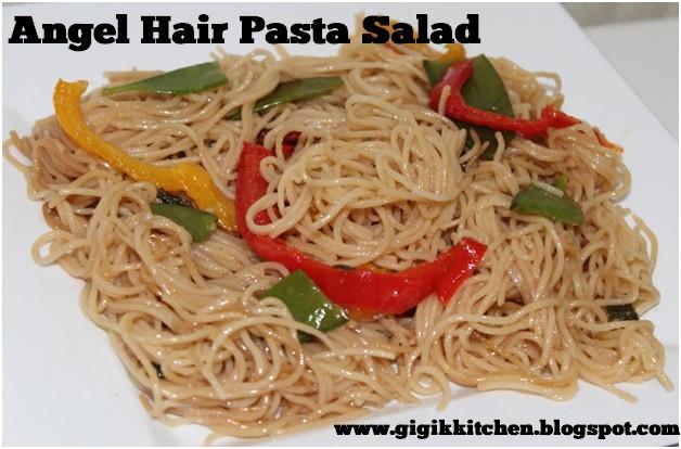 Angel Hair Pasta Salad  Gigi s Kitchen My Blog on Cooking Makeup Fashion