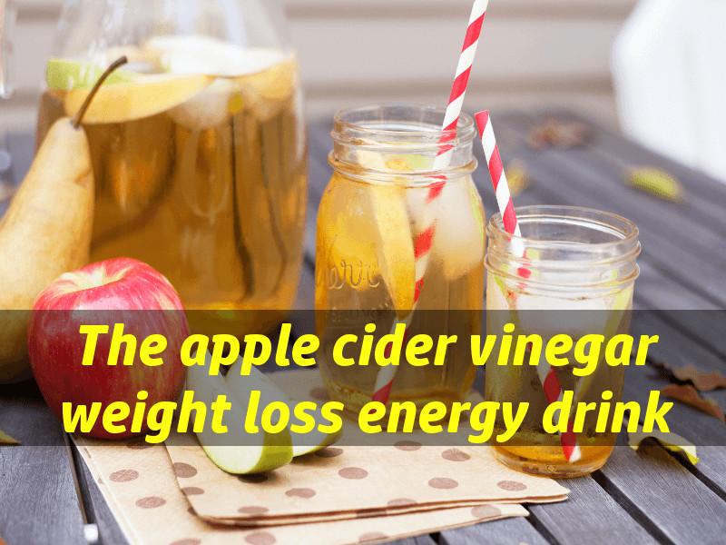 Apple Cider Vinegar Weight Loss Drink  Apple cider vinegar weight loss drink healthy detox