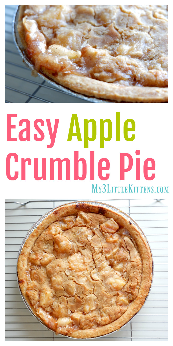 Apple Pie Recipe Easy  Easy Apple Crumble Pie My 3 Little Kittens