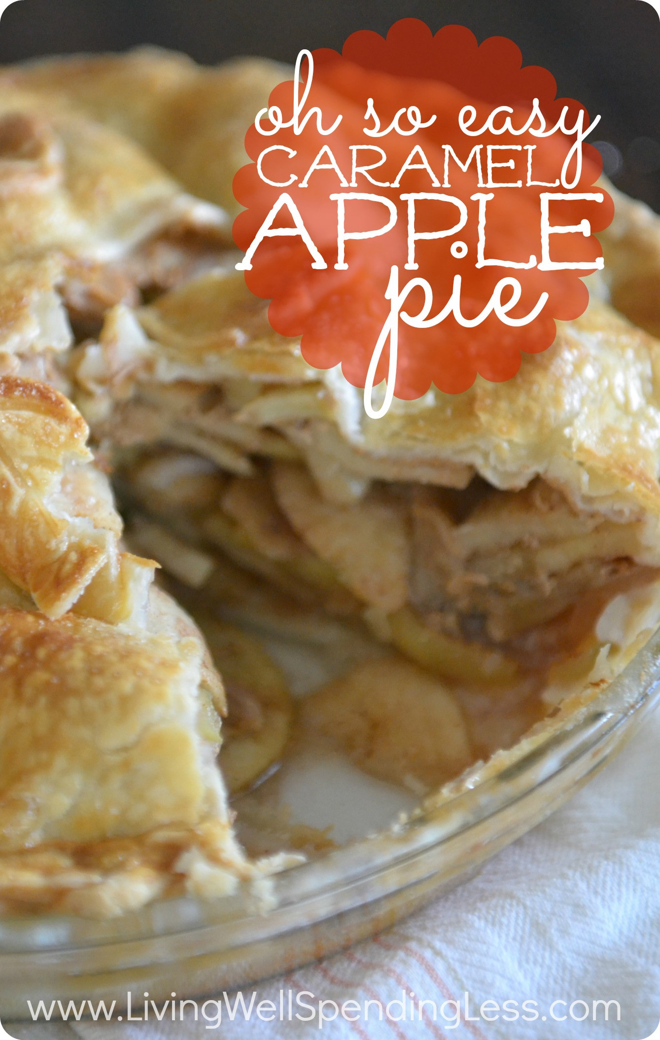 Apple Pie Recipe Easy  Oh So Easy Caramel Apple Pie