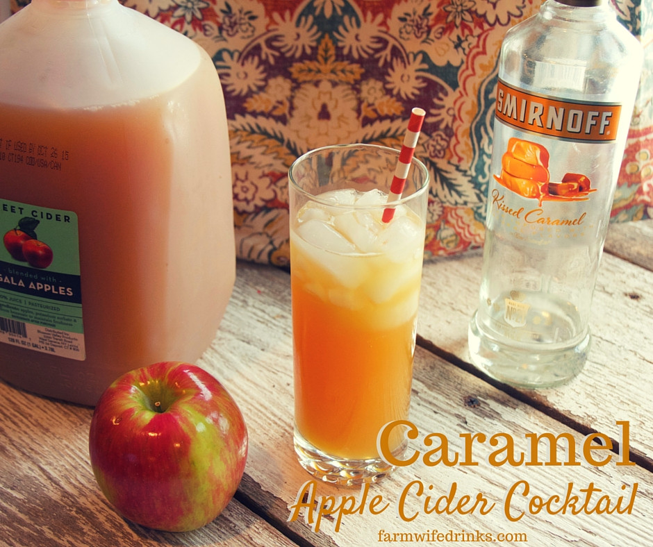 Apple Vodka Drinks  Caramel Apple Cider Cocktail The Farmwife Drinks
