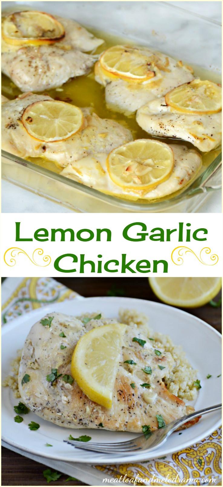 Baked Lemon Garlic Chicken  Lemon Garlic Chicken Meatloaf and Melodrama