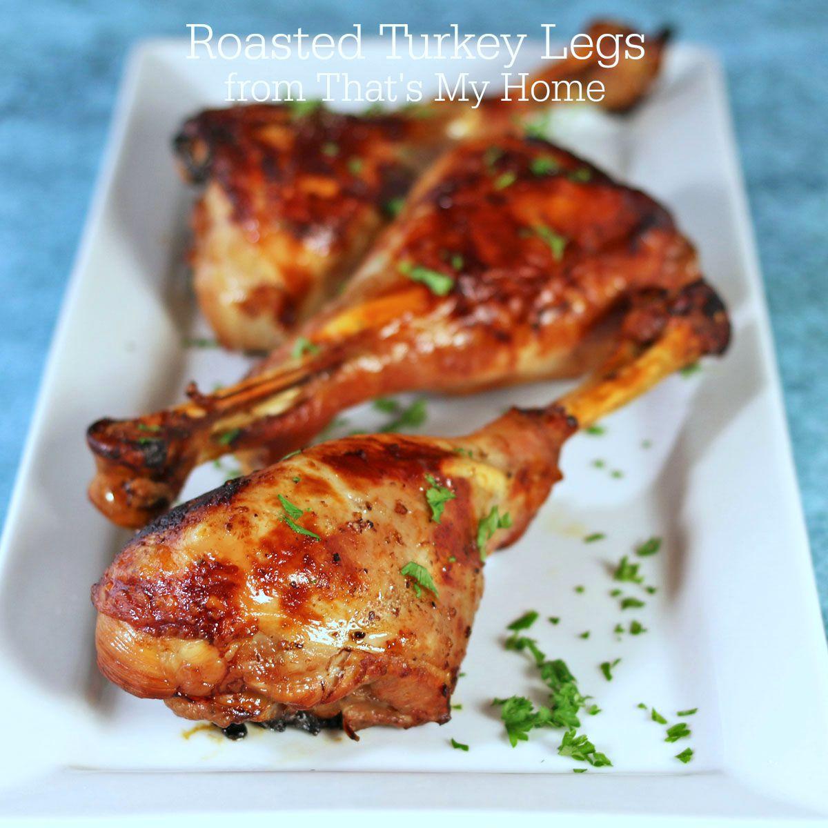 Baked Turkey Legs  Roasted Turkey Legs