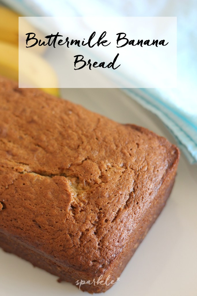 Banana Bread Buttermilk  Buttermilk Banana Bread sparkle living blog