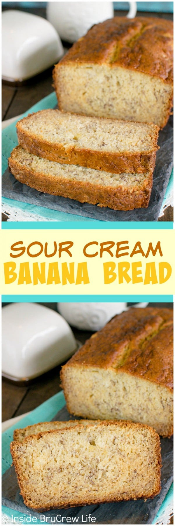 Banana Bread With Sour Cream  Sour Cream Banana Bread Inside BruCrew Life