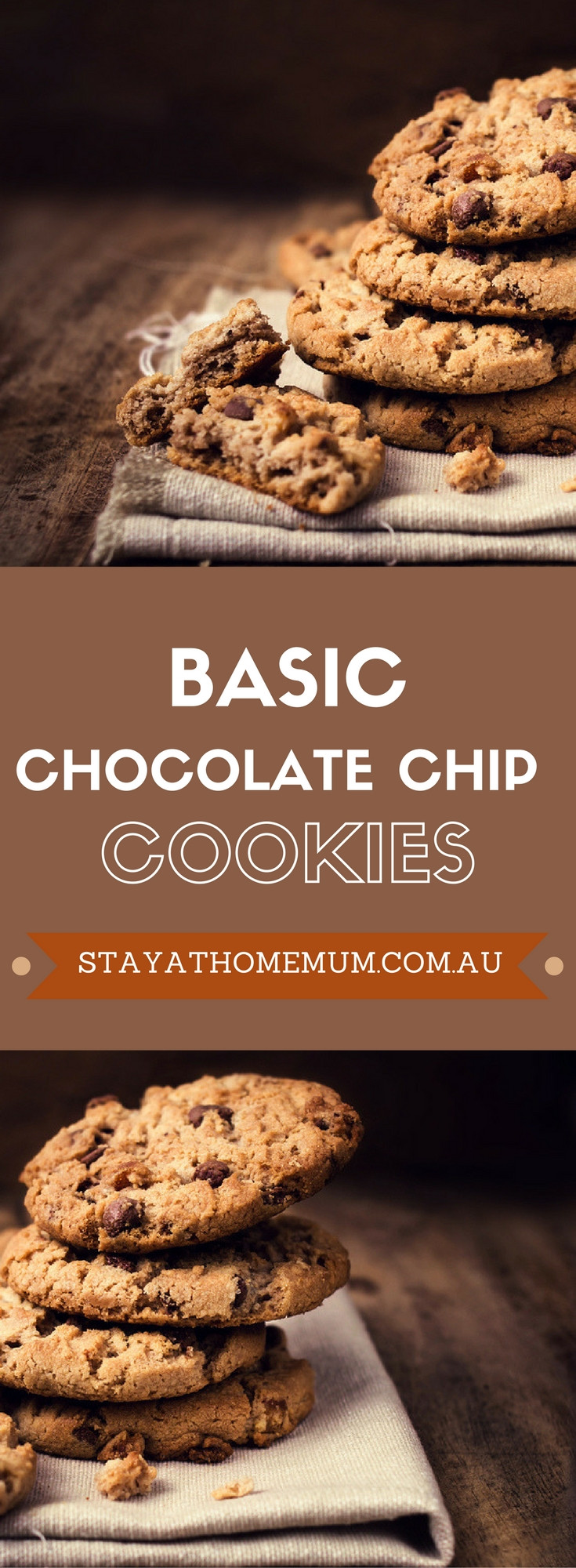 Basic Chocolate Chip Cookies  Basic Chocolate Chip Cookies Stay at Home Mum