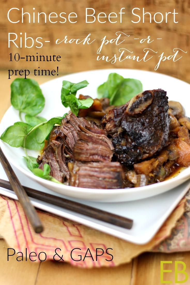 Beef Short Ribs In Crock Pot  Chinese Beef Short Ribs Instant Pot or Crock Pot Paleo