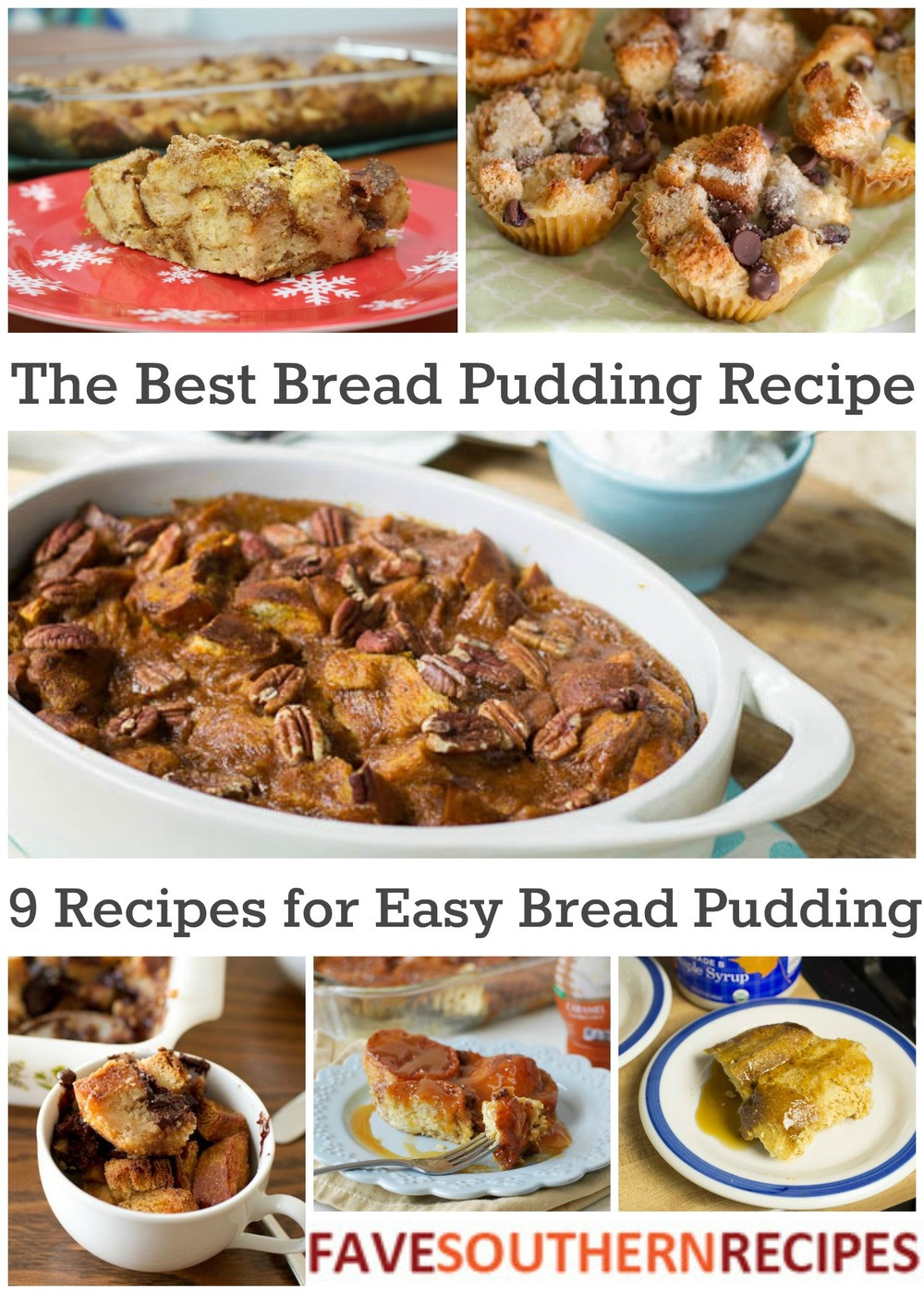 Best Bread Pudding Recipe  The Best Bread Pudding Recipe 9 Recipes for Easy Bread