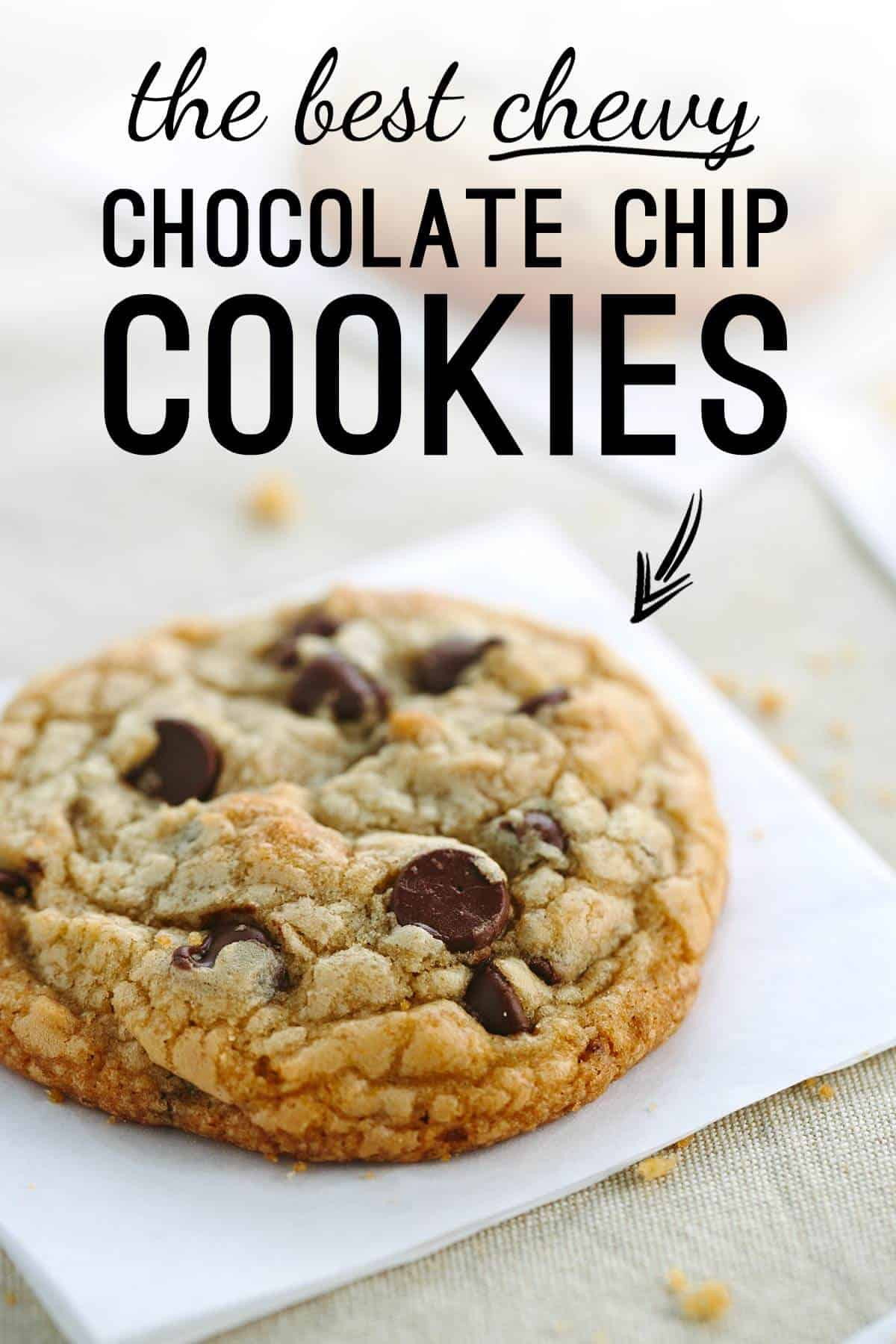 Best Chewy Chocolate Chip Cookies  The Best Chewy Chocolate Chip Cookies Recipe