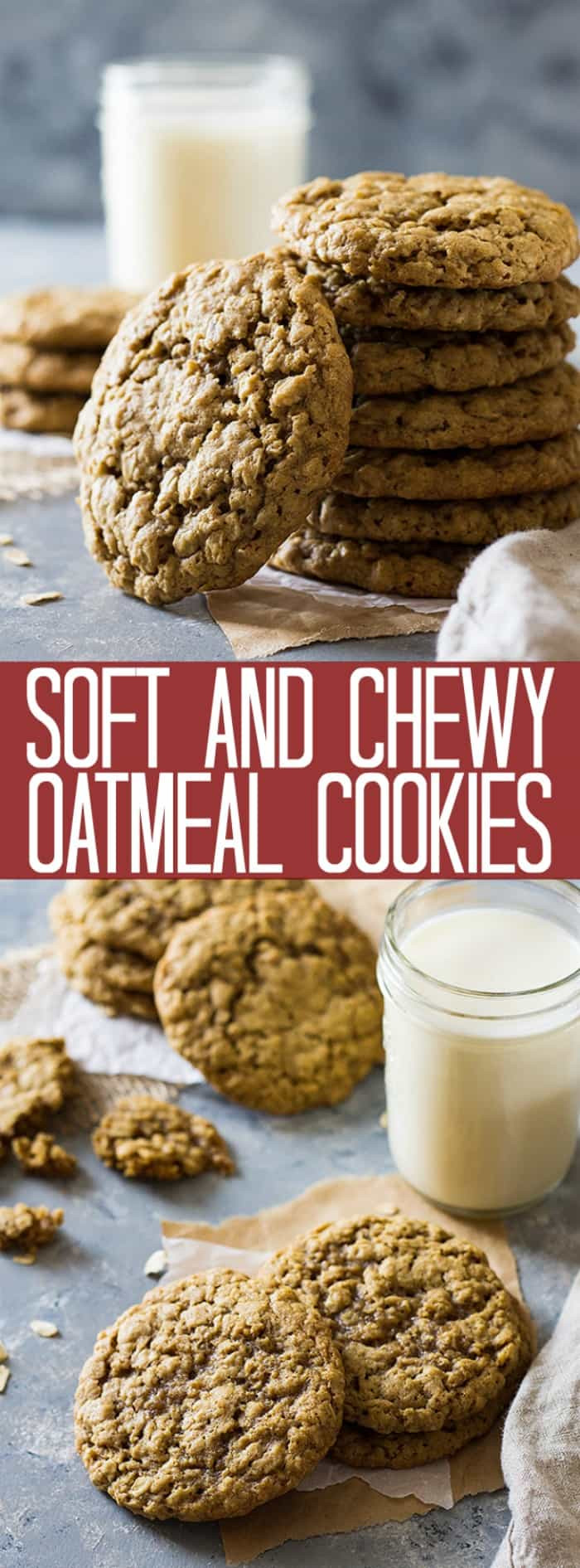 Best Chewy Oatmeal Cookies  Soft and Chewy Oatmeal Cookies