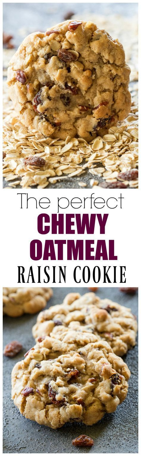 Best Chewy Oatmeal Cookies  The Best Chewy Oatmeal Raisin Cookies perfect texture