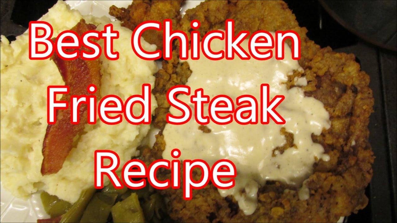 Best Chicken Fried Steak Recipe  the best chicken fried steak recipe ever