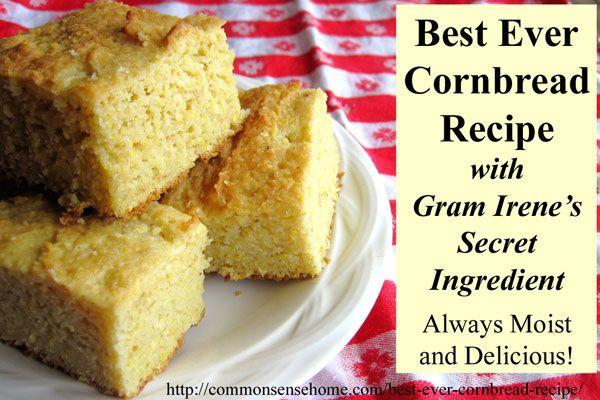 Best Cornbread Recipe  Gram Irene s Best Cornbread Recipe