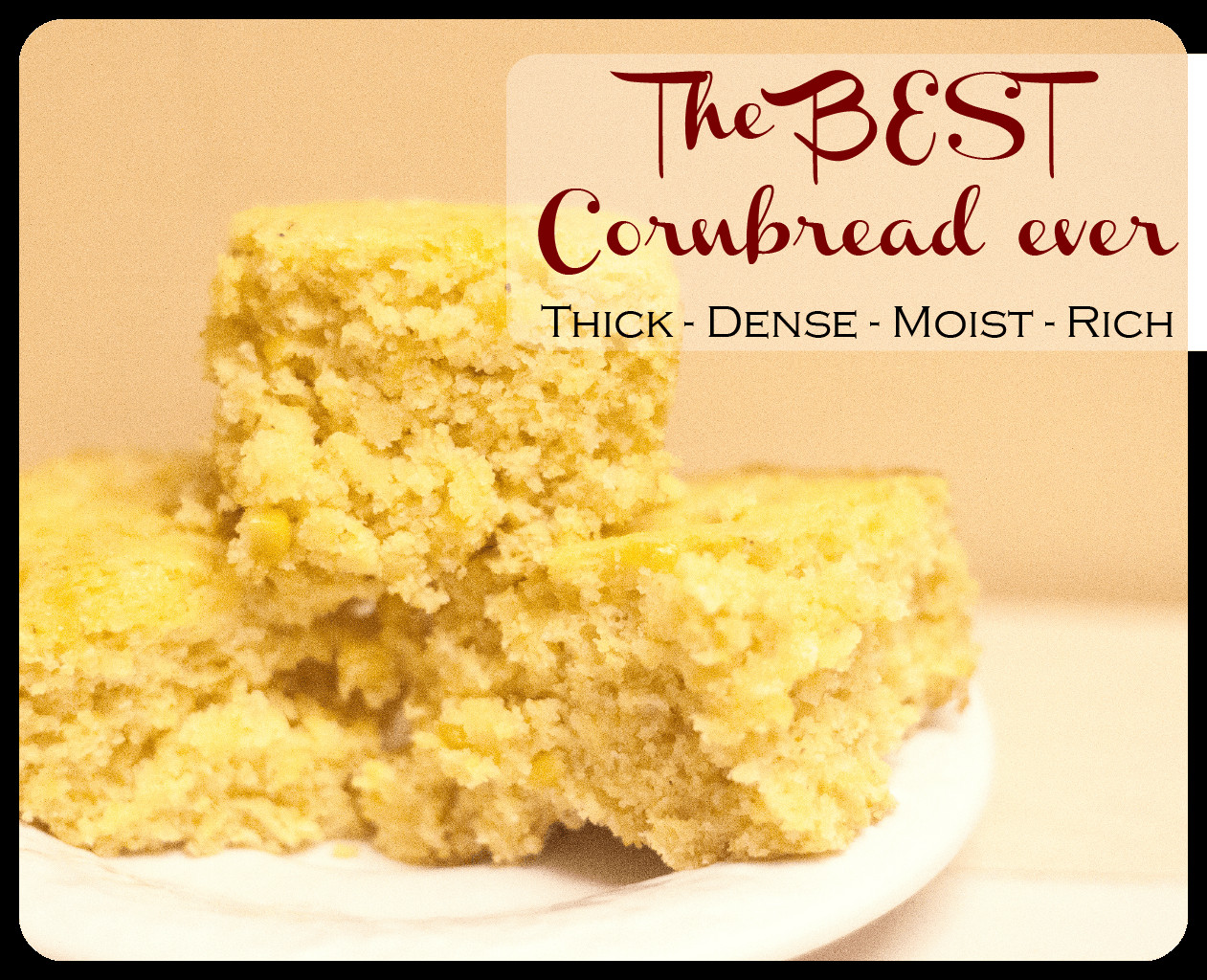 Best Cornbread Recipe  Best Cornbread recipe