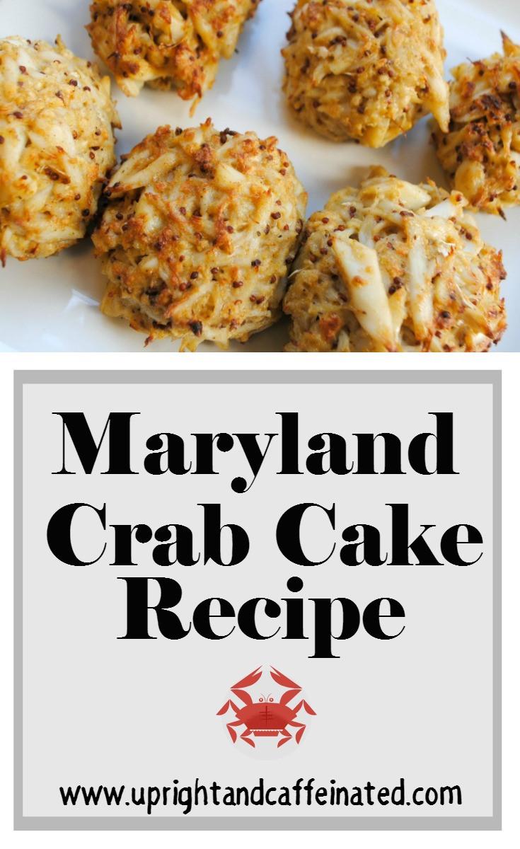Best Maryland Crab Cake Recipe  Real Maryland Crab Cake Recipe Upright and Caffeinated