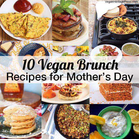 Best Vegan Breakfast Recipes  10 Vegan Brunch Recipes for Mother s Day
