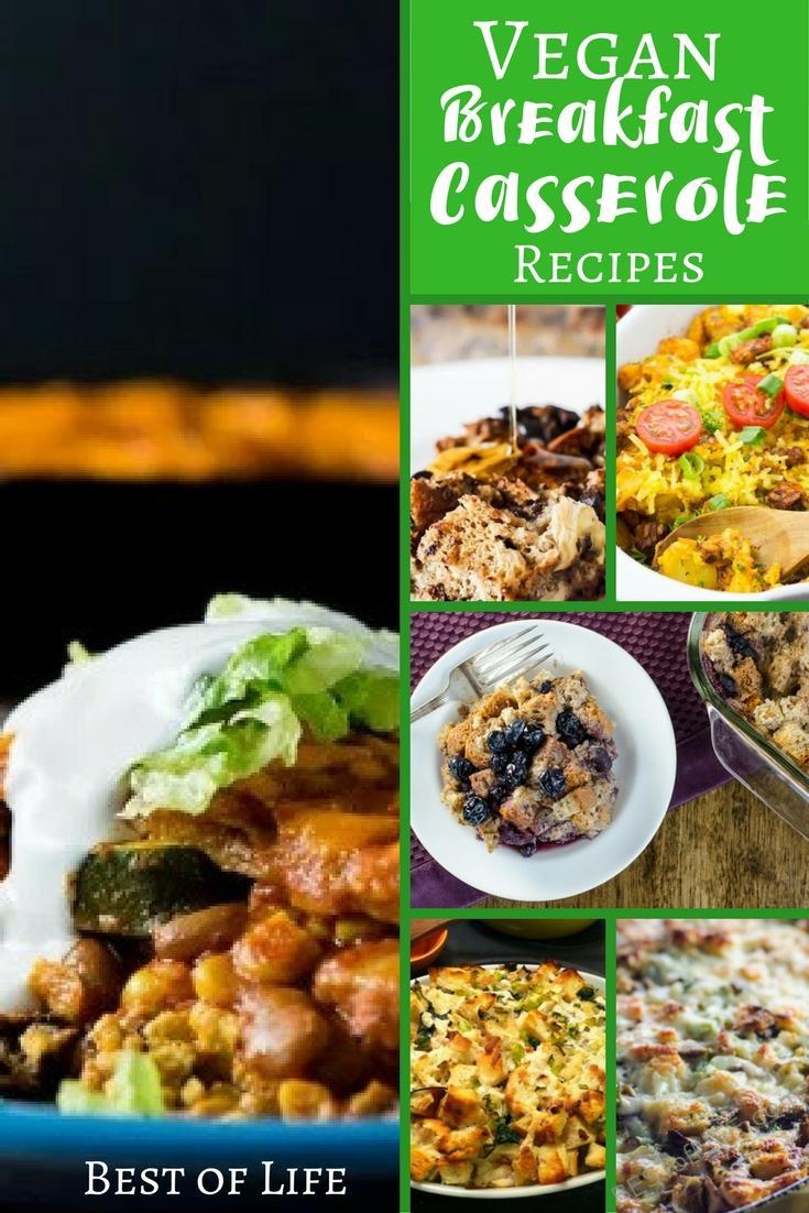 Best Vegan Breakfast Recipes  Best Vegan Breakfast Casserole Recipes