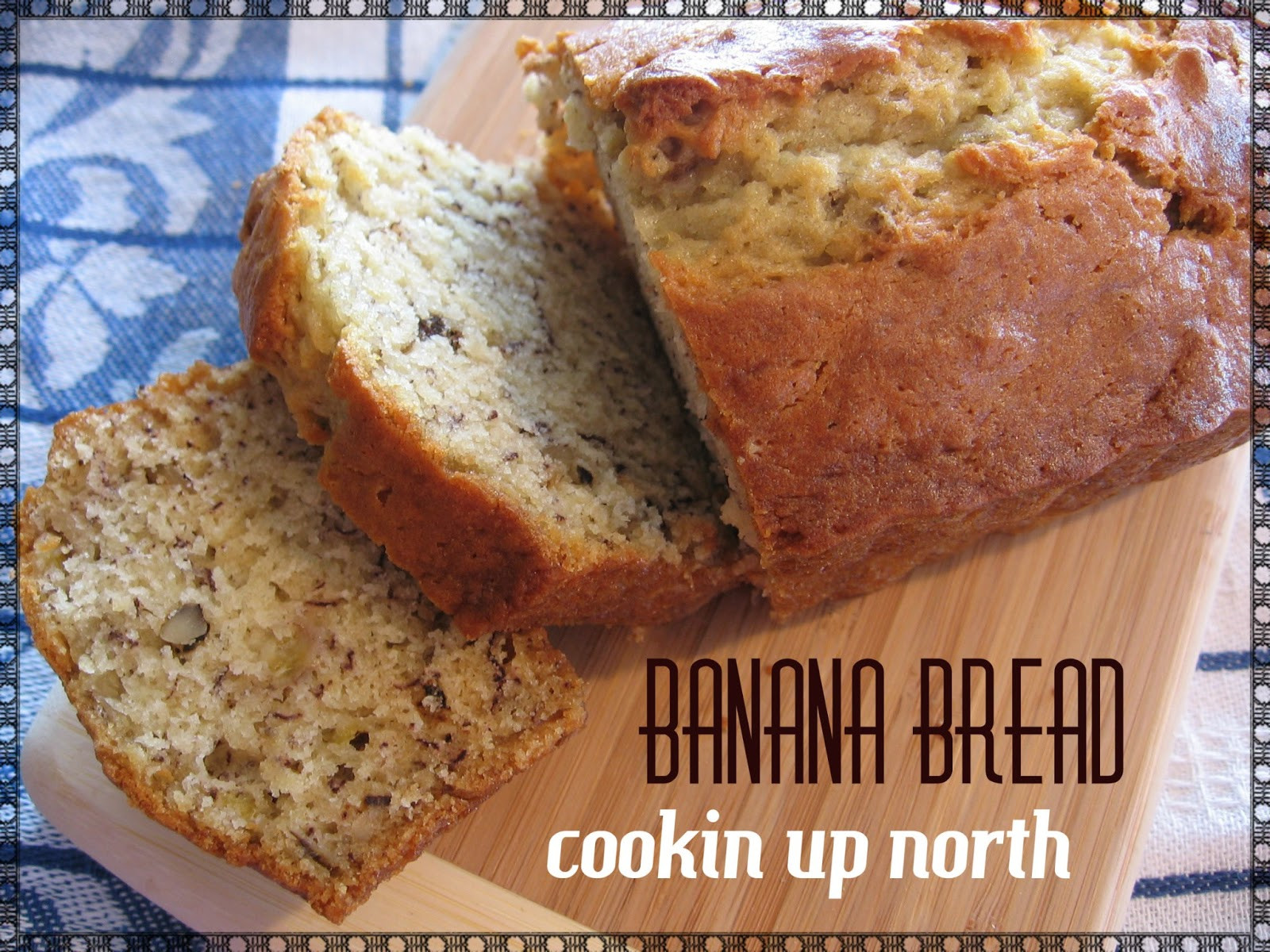 Betty Crocker Banana Bread  cookin up north Monday s with Mom Betty Crocker