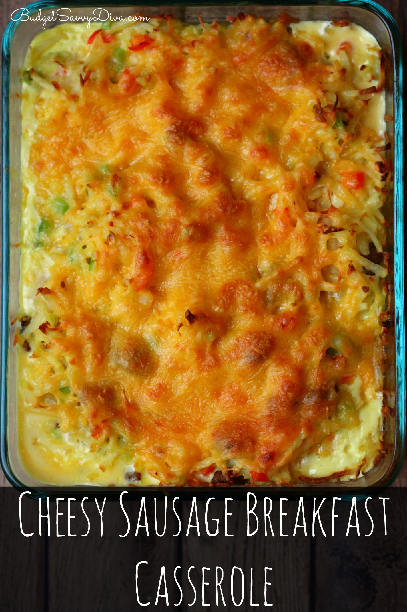 Breakfast Casseroles With Sausage  Cheesy Sausage Breakfast Casserole Recipe