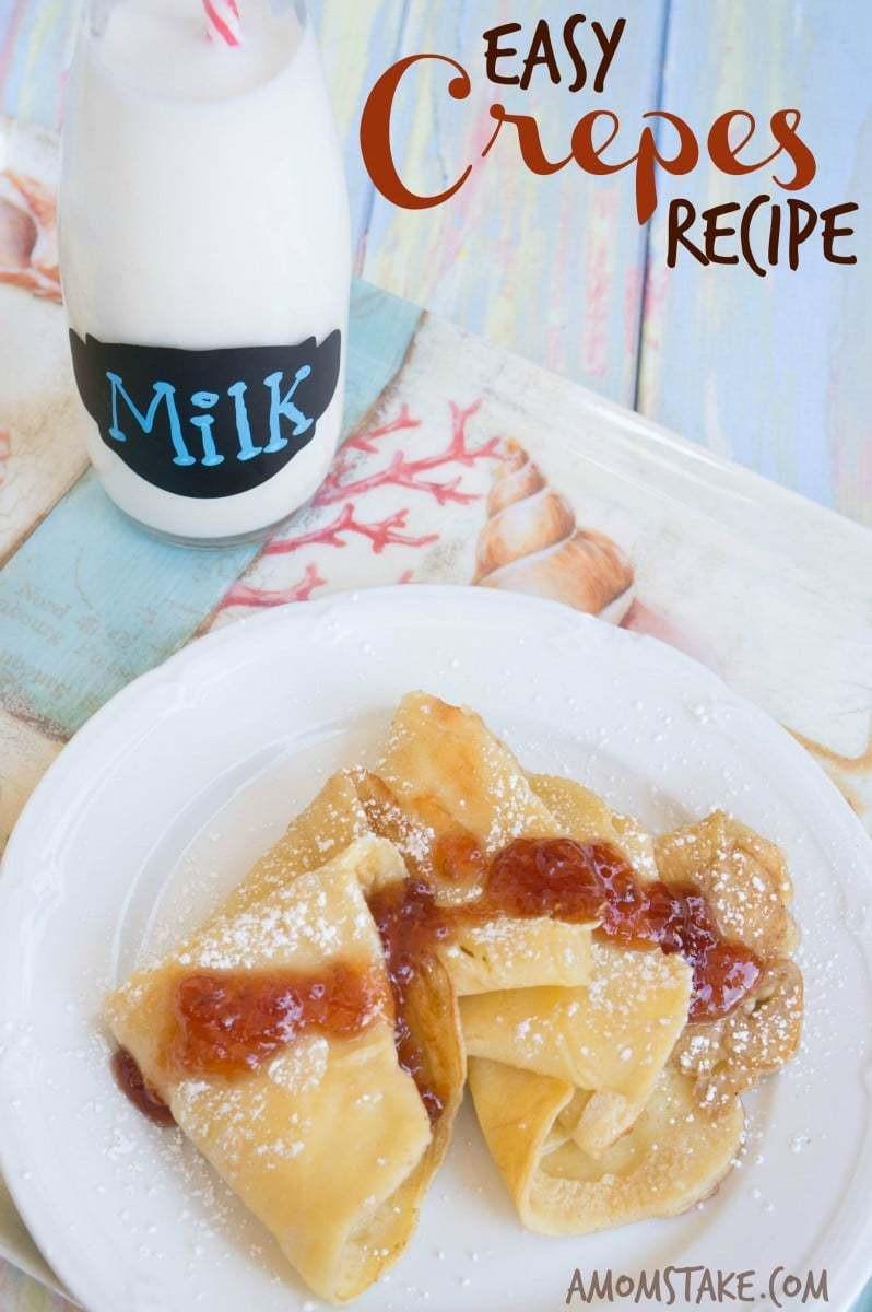Breakfast Crepe Recipe  Easy Crepes Recipe A Mom s Take