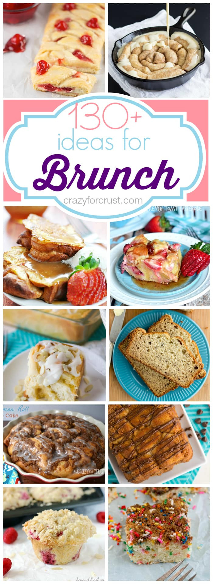 Breakfast Recipe Ideas  Over 130 Brunch Ideas Crazy for Crust