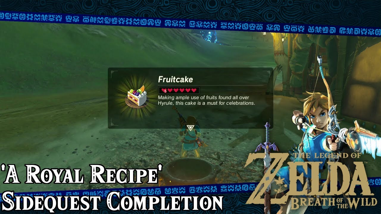 Breath Of The Wild Fruitcake  A Royal Recipe Sidequest Guide The Legend of Zelda