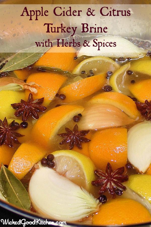 Brine Recipe For Turkey  Cider & Citrus Turkey Brine with Herbs and Spices Wicked