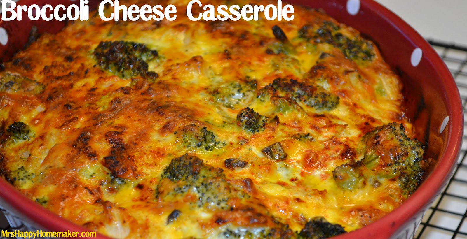 Broccoli Cheese Casserole  My Favorite Broccoli Cheese Casserole