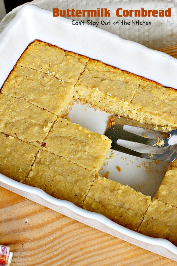 Buttermilk Cornbread Recipe  Buttermilk Cornbread Can t Stay Out of the Kitchen