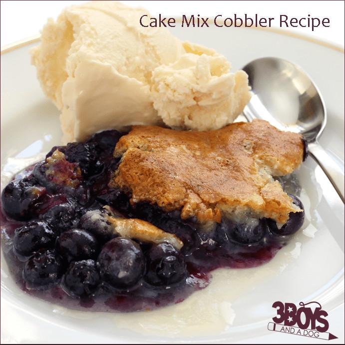 Cake Mix Cobbler  Blueberry Cake Mix Cobbler Recipe – 3 Boys and a Dog