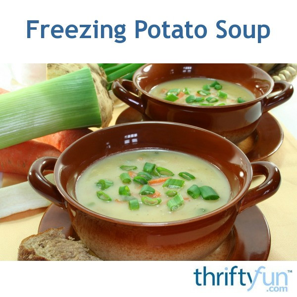 Can You Freeze Potato Soup  Freezing Potato Soup