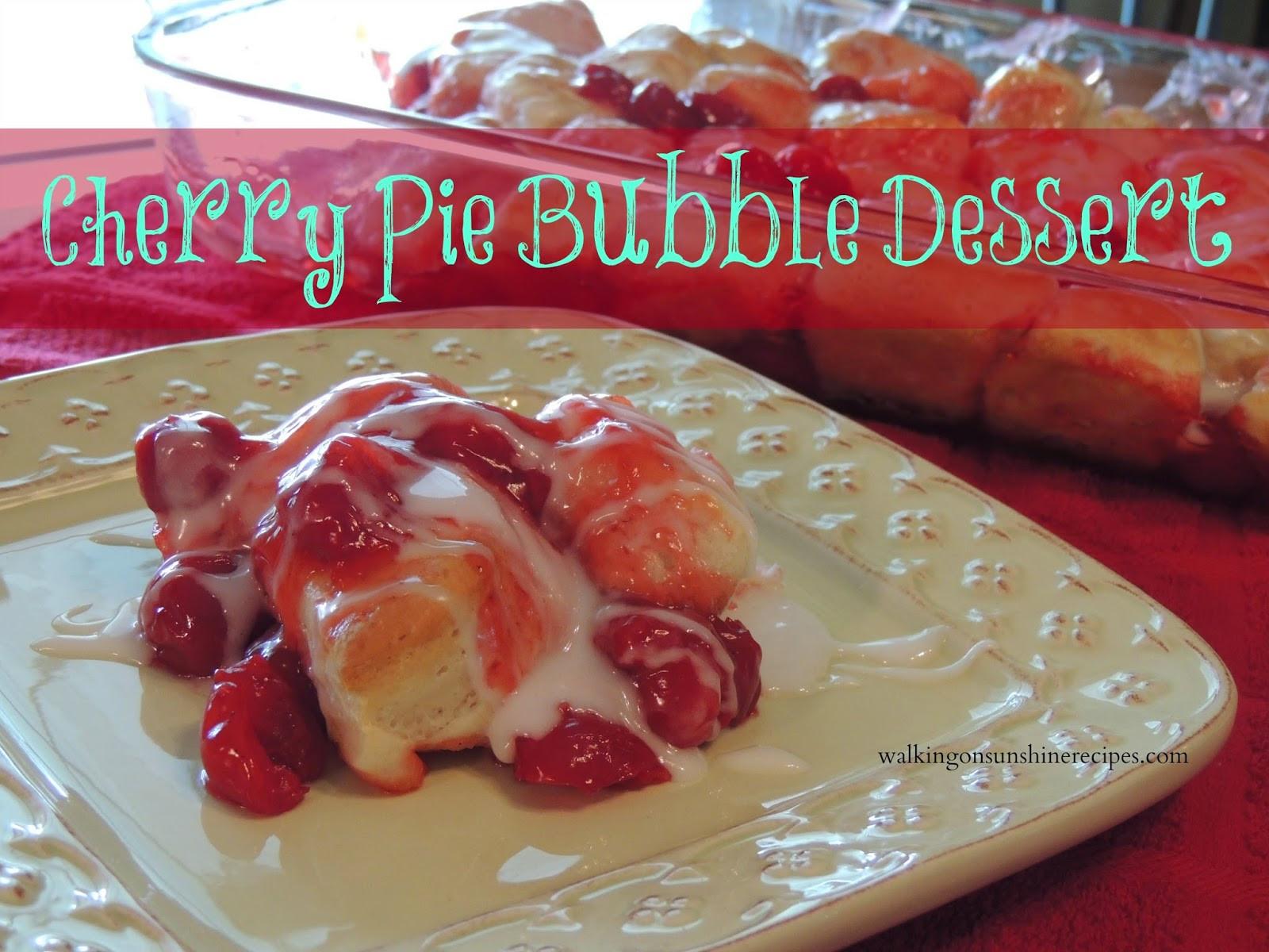 Cherry Pie Filling Desserts  Cherry Pie Bubble Dessert Walking on Sunshine