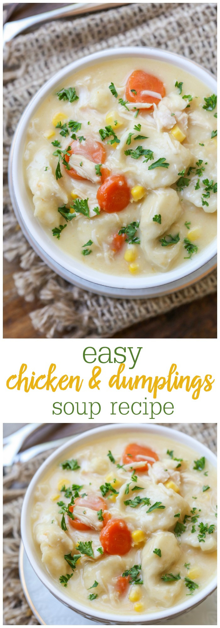 Chicken And Dumplings Soup  EASY Chicken Dumpling Soup