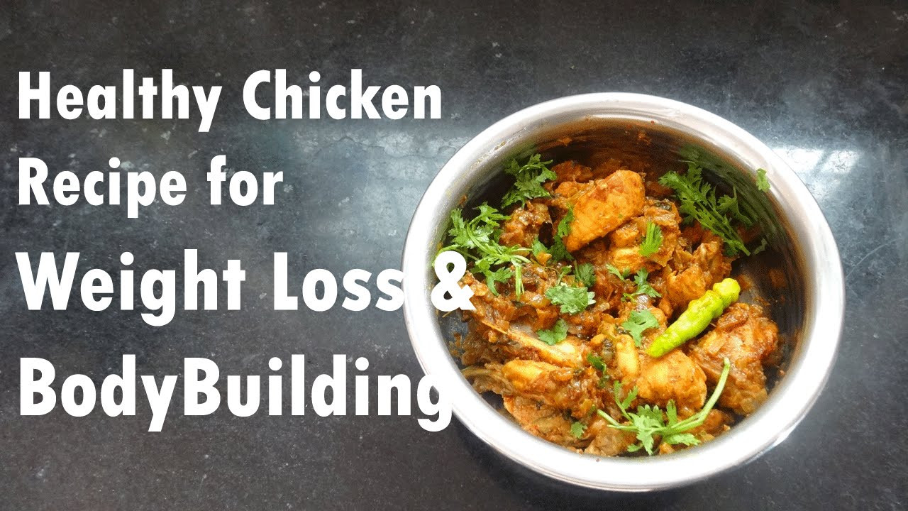 Chicken Recipes Weight Loss  Easy Chicken Recipe for Weight Loss & Bodybuilders