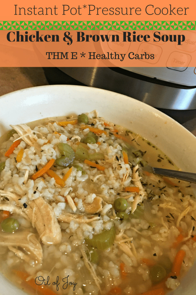 Chicken Rice Soup Instant Pot  Chicken & Brown Rice soup in the Instant Pot THM E
