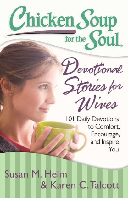 Chicken Soup For The Soul Stories  Chicken Soup for the Soul Devotional Stories for Wives