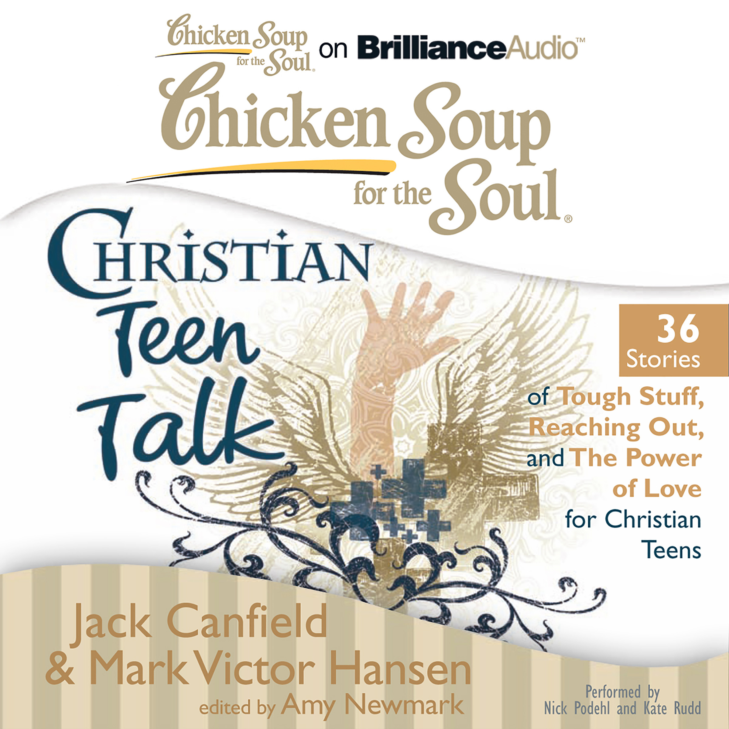 Chicken Soup For The Soul Stories  Chicken Soup for the Soul Christian Teen Talk 36