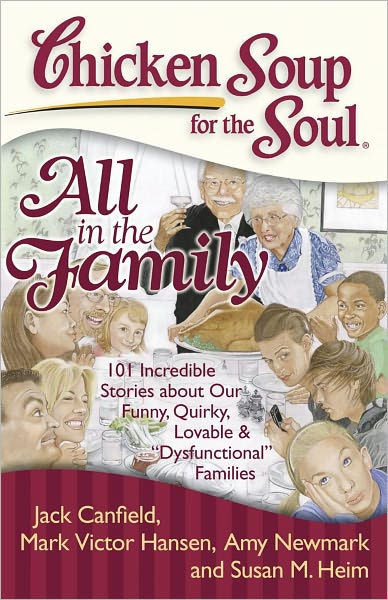 Chicken Soup For The Soul Stories  Chicken Soup for the Soul All in the Family 101