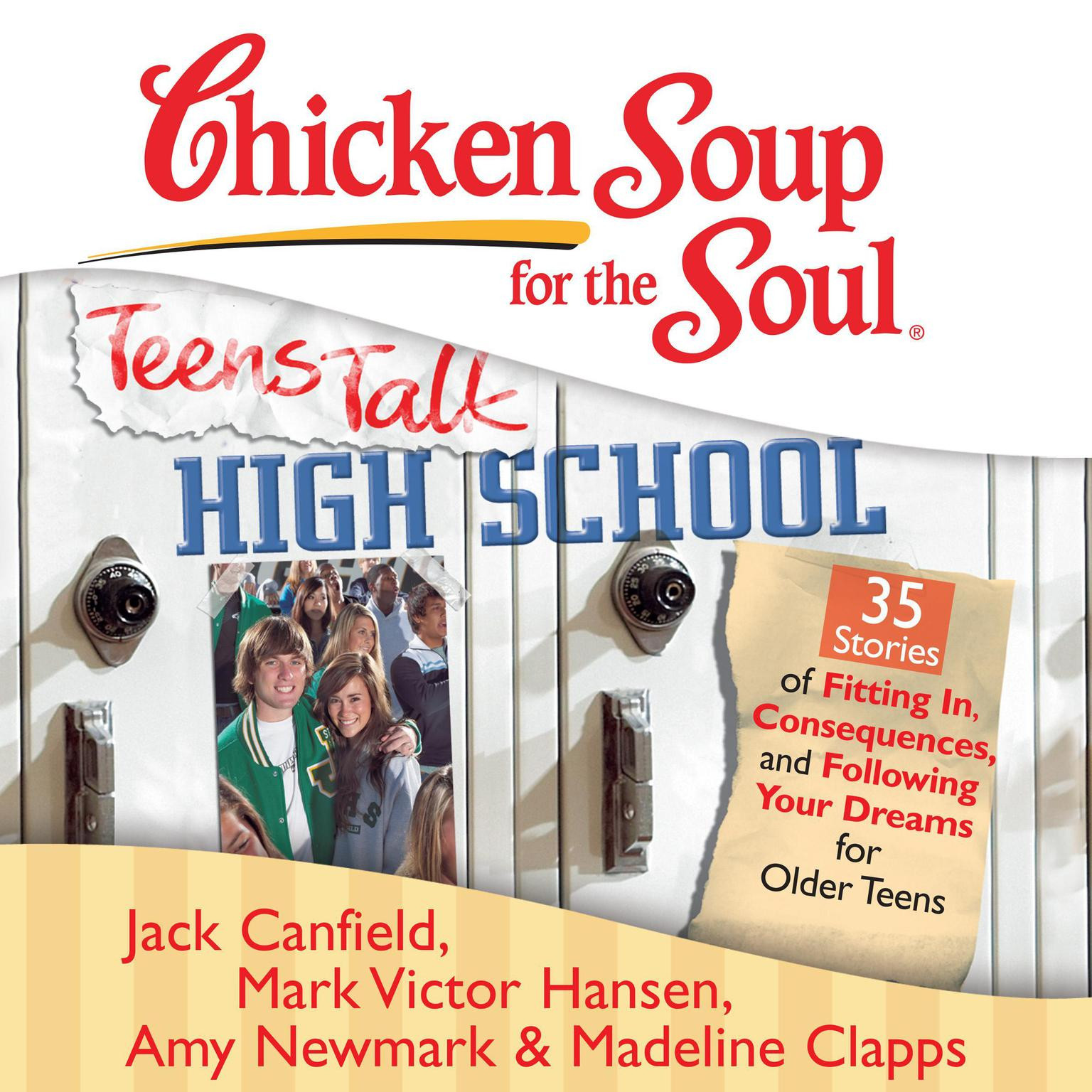 Chicken Soup For The Soul Stories  Download Chicken Soup for the Soul Teens Talk High School