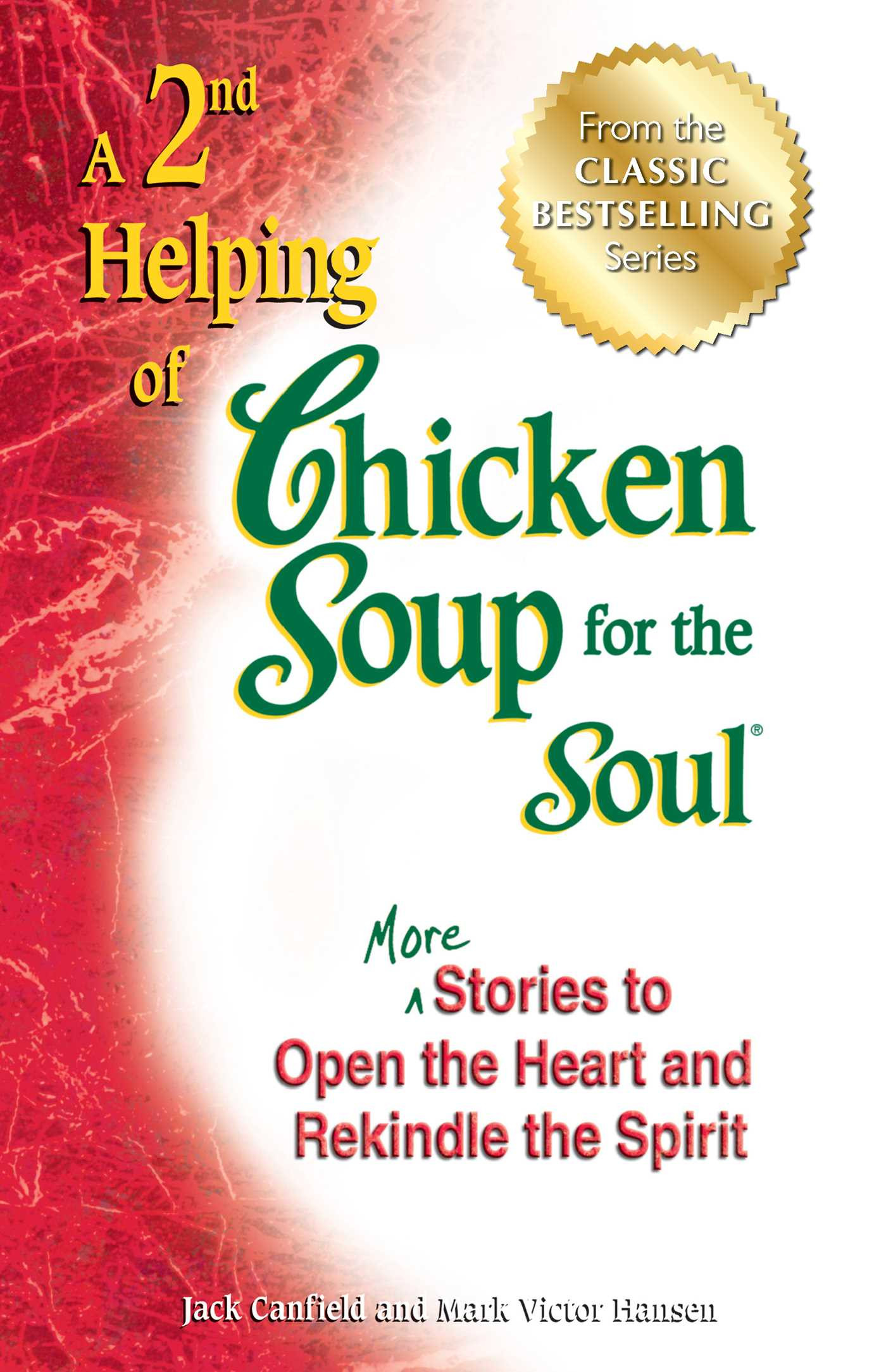 Chicken Soup For The Soul  A 2nd Helping of Chicken Soup for the Soul