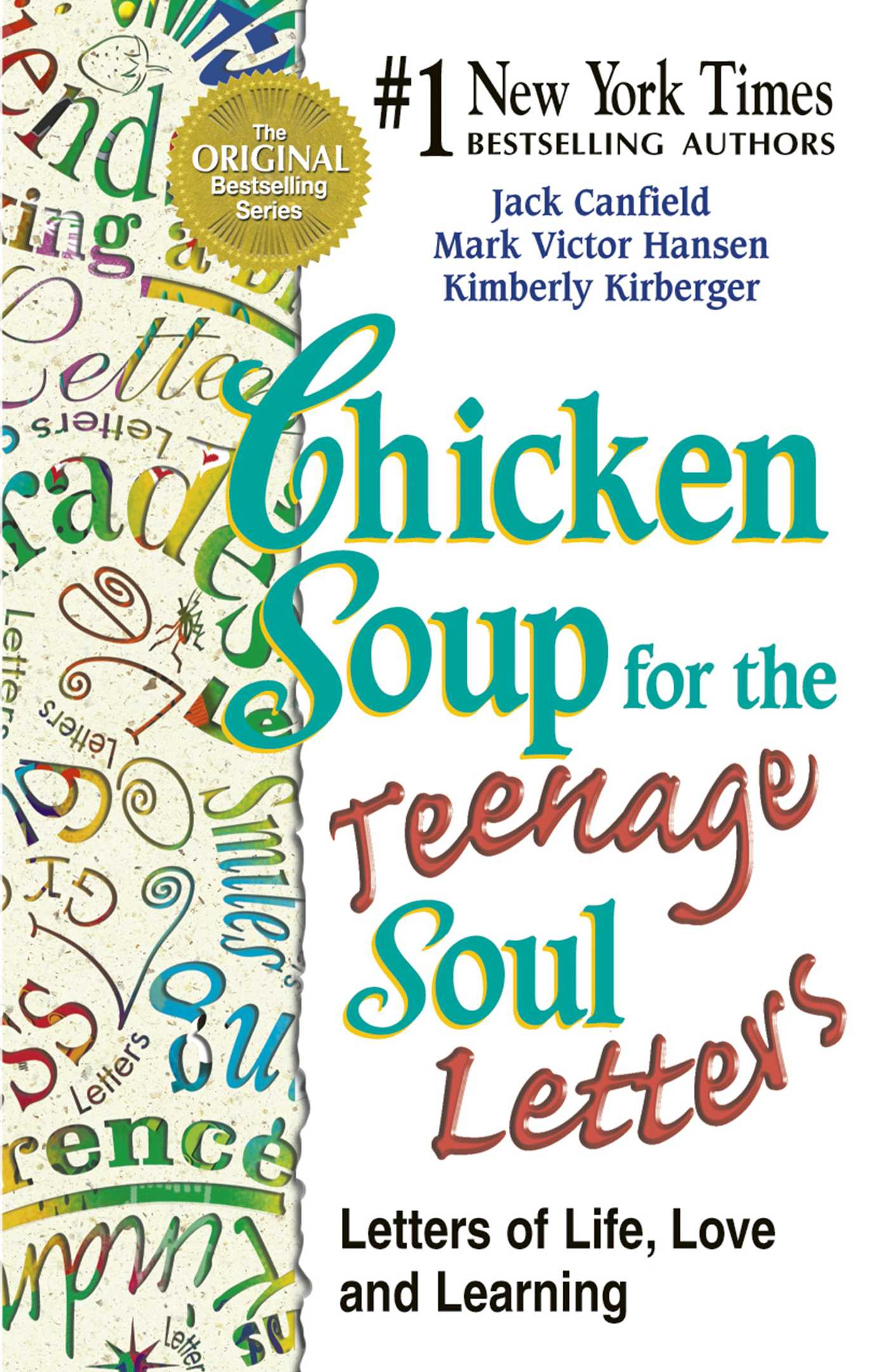 Chicken Soup For The Teenage Soul  Chicken Soup for the Teenage Soul Letters eBook by Jack